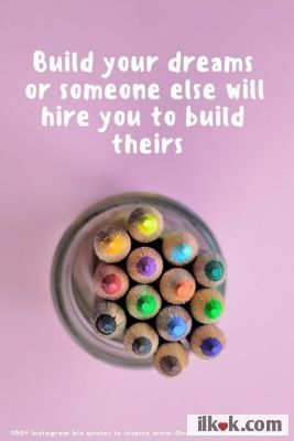 Build your own dreams :yes1: